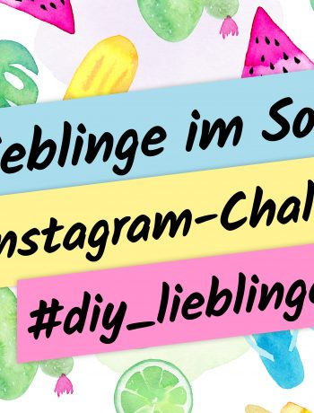 DIY Lieblinge Instagram-Challenge