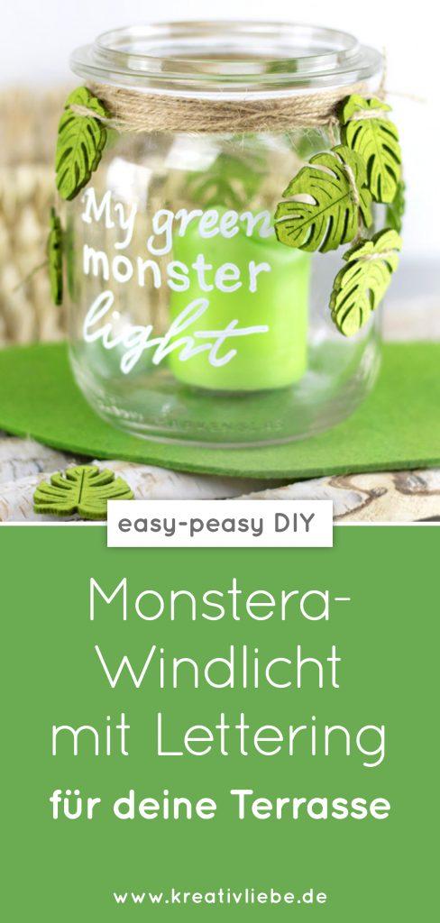 Monstera Windlicht DIY für die Terrasse Pinterest Summer easy peasy Geschenk Lettering