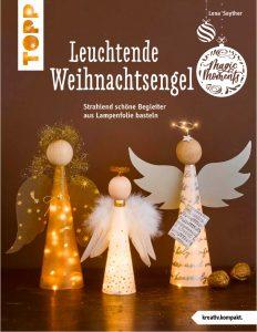 Leuchtende Weihnachtsengel Bastelbuch